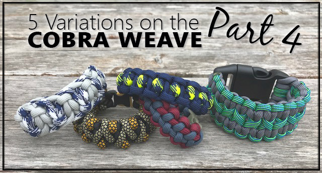 5 Variations on the Cobra Weave, Part 4