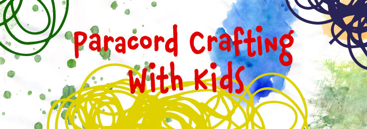 paracord crafting with kids