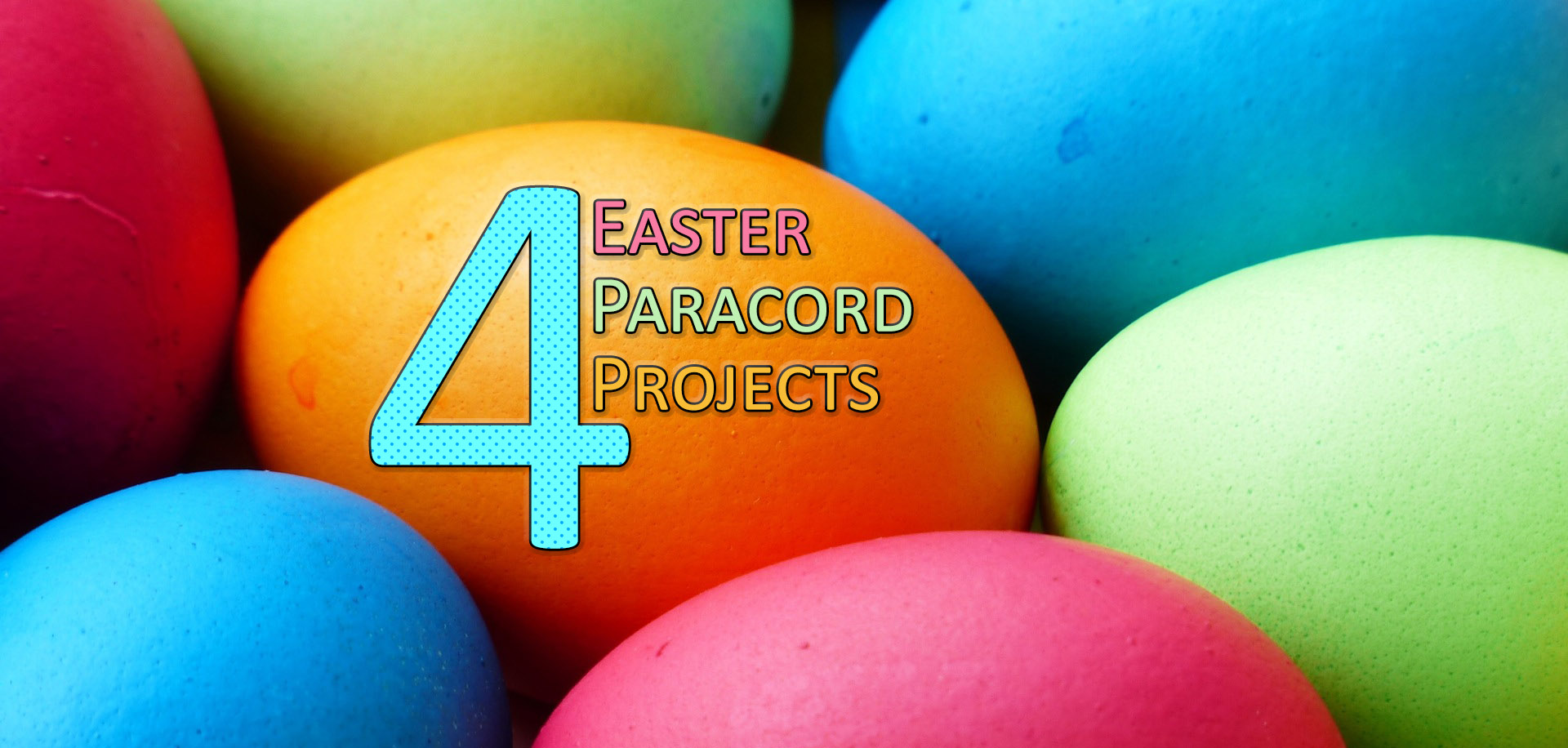 4 Easter Paracord Projects