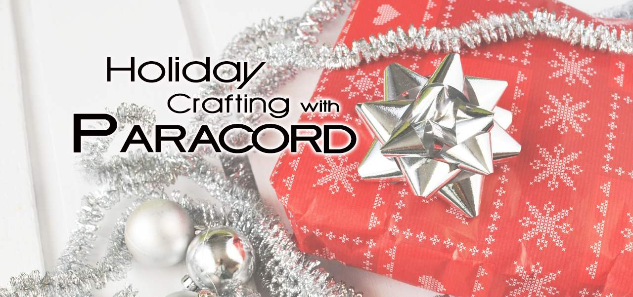 Holiday Crafting With Paracord