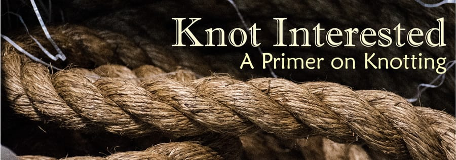 Knot Interested Blog Series