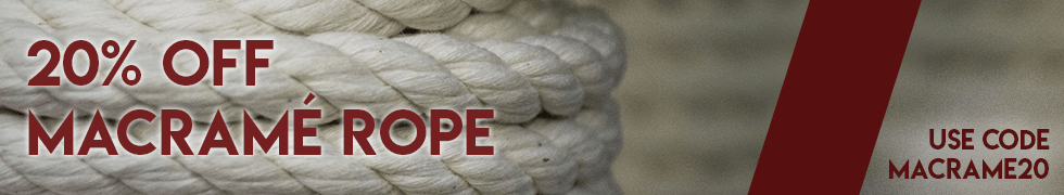 Take 20% off everything in our macrame rope category