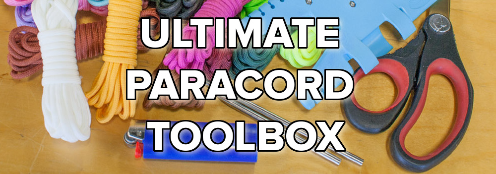 Building the Ultimate Paracord Toolbox