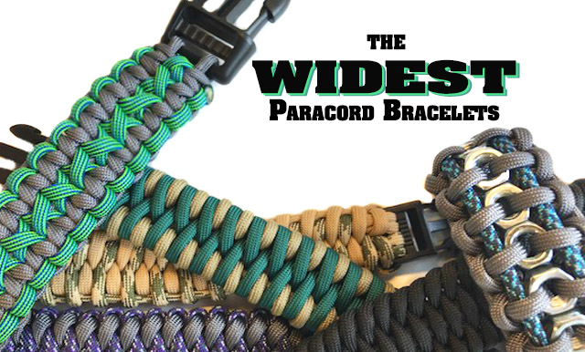The Widest Paracord Bracelets